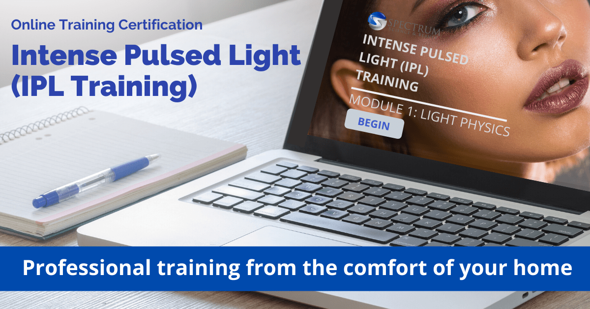 Intense Pulsed Light IPL Online Training Course