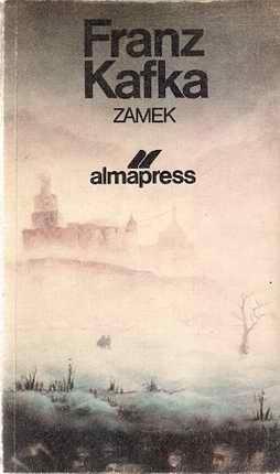 Zamek, Franz Kafka