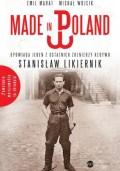 Made in Poland. Stanisław Likiernik
