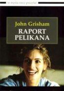 Raport pelikana, J. Grisham