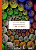Lilla Weneda, J. Słowacki