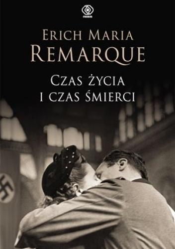 Czas życia i czas śmerci, E.M. Remarque