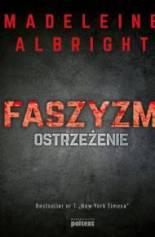 Faszyzm. Ostrzeżenie, M. Albright