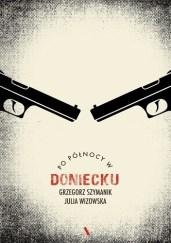 Po północy w Doniecku, G. Szymanik, J. Wizowska