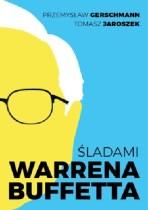 Śladami Warrena Buffetta, P. Gerschmann, T. Jaroszek