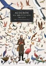 Audubon. Na skrzydłach świata, F. Grolleau, J. Royer