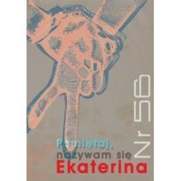 Nr 56. Pamiętaj, nazywam się Ekaterina, E. Lemondżawa
