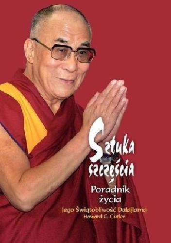 Sztuka szczęścia, XIV Dalajlama, H. C. Cutler