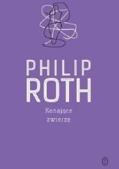 Konające zwierzę, P. Roth