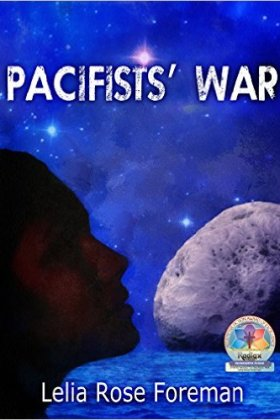 Pacifists' War by Lelie Rose Foreman