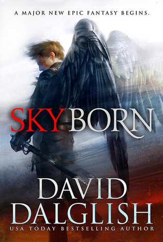 Review: Skyborn by David Dalglish