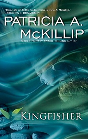 Review: Kingfisher by Patricia A. McKillip