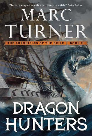 Review: Dragon Hunters by Marc Turner