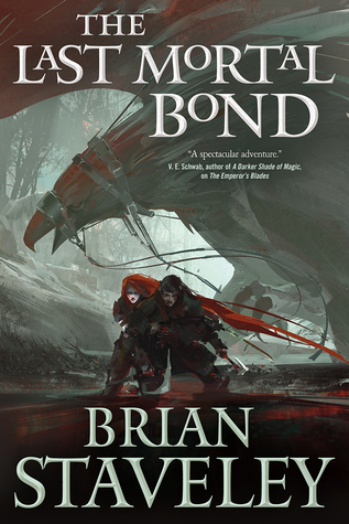 Review: The Last Mortal Bond by Brian Staveley