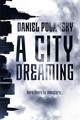 Review: A City Dreaming by Daniel Polanski