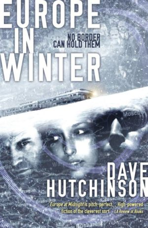 Review: Europe in Winter by Dave Hutchinson