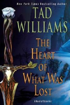 Review: The Heart of What Was Lost by Tad Williams