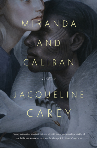 Review: Miranda and Caliban by Jacqueline Carey