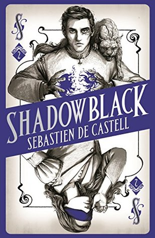 Review: Shadowblack by Sebastien de Castell