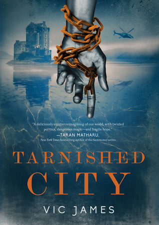Review: Tarnished City by Vic James