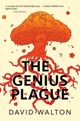 Review: The Genius Plague by David Walton