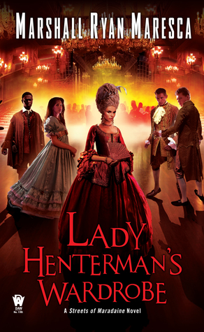 Review: Lady Henterman's Wardrobe by Marshall Ryan Maresca