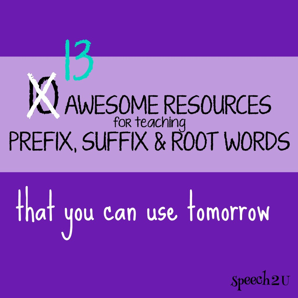 Prefix, Suffix and Root Word Resources