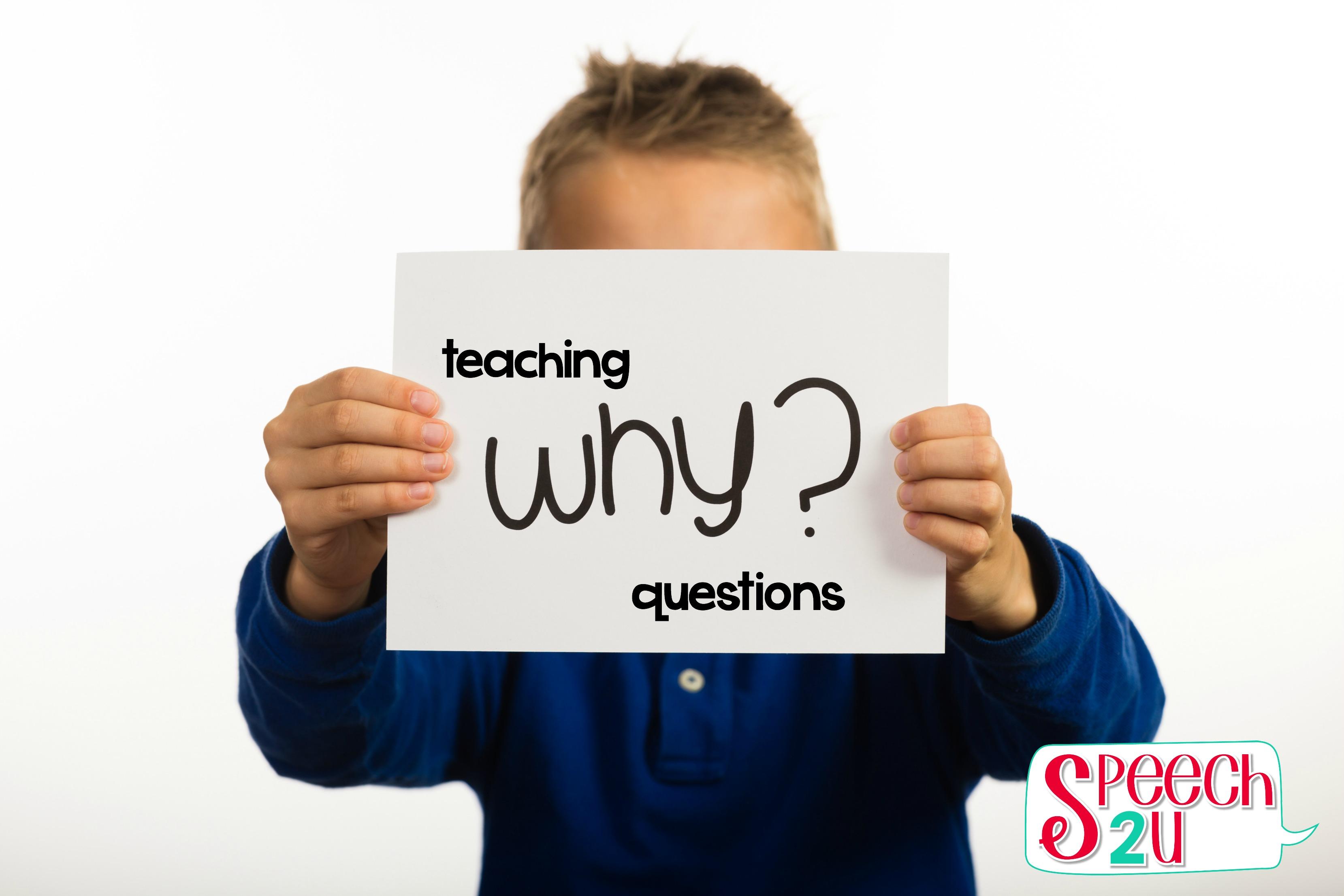 Teaching WHY questions - Speech 2U