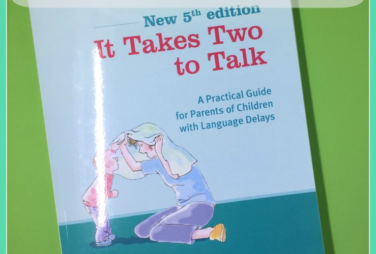 Hanen: It Takes Two to Talk {Review}