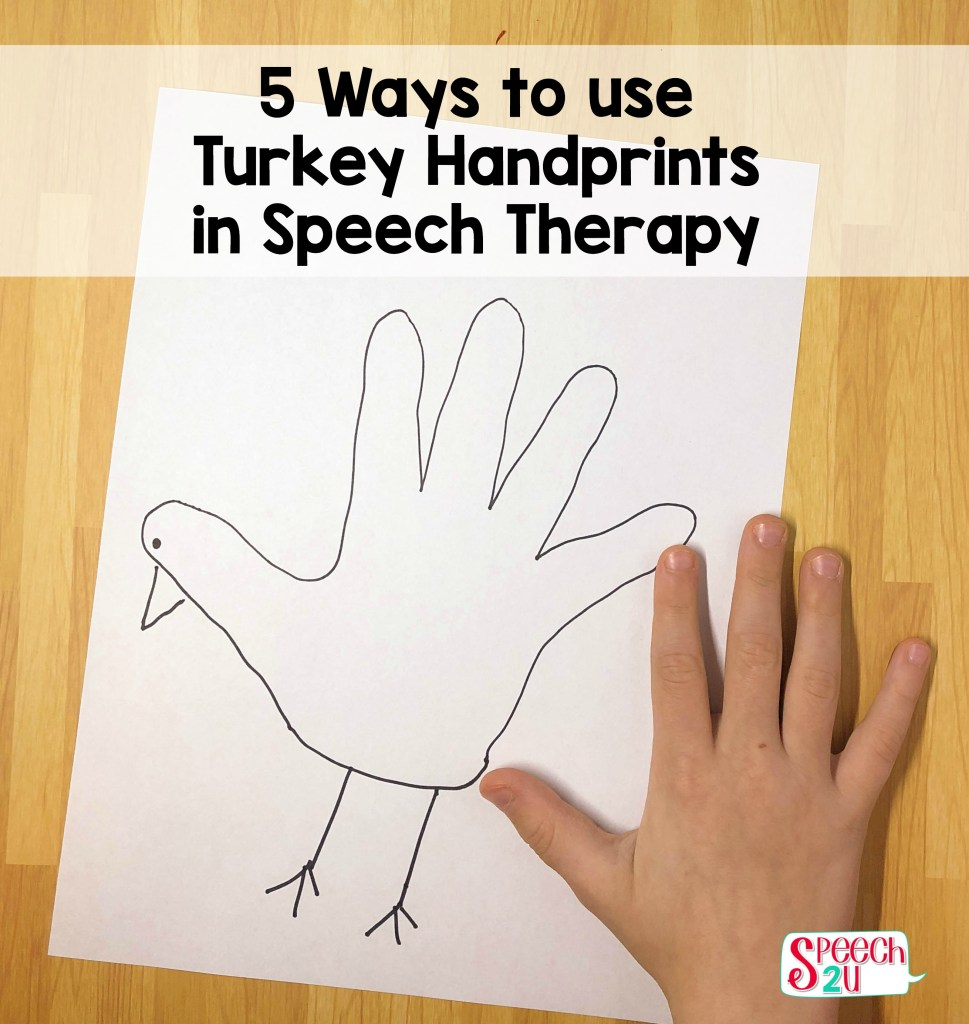 Thanksgiving Speech therapy Craft: Hand Turkeys