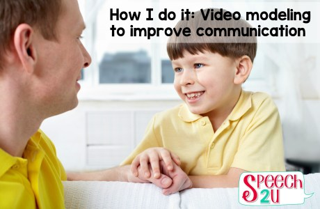 Video Modeling: How it can improve communication skills