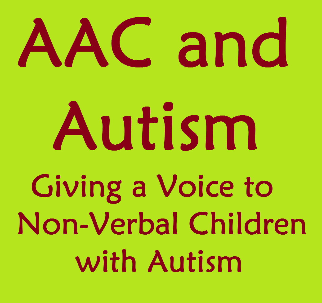 Aac And Autism Using Communication Devices For Non Verbal