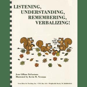 Listening, Understanding, Remembering, Verbalizing!-0