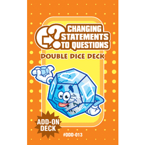 Changing Statements to Questions Double Dice Add-On Deck-0