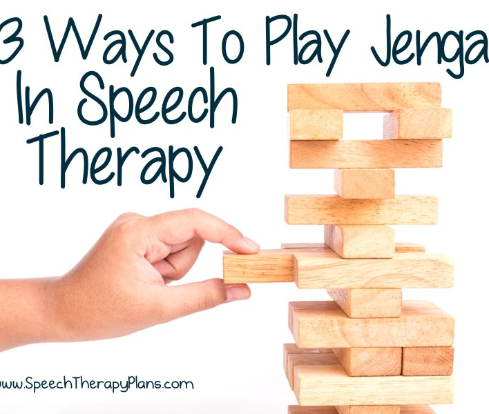 Speech Therapy Plans: Jenga In Speech Therapy