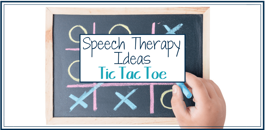 Speech and Language Activities - Tic Tac Toe