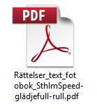 Rättelser till sluttext fotobok Sthlm Speed - gladjefull rull (pdf)