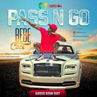 NEW VIDEO: BEBE COOL- PASS N GO