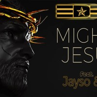 NEW VIDEO: EDEM ft. JAYSO, E.L - MIGHTY JESUS