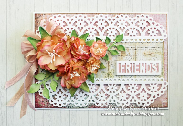 Flowers and Lace Card by Marisa Job for Spellbinders using Flower Lace Borders S4-796, Textured Flowers S5-317, Layered Leaf Vines S4-795, Friends & Family Frames S5-315 dies