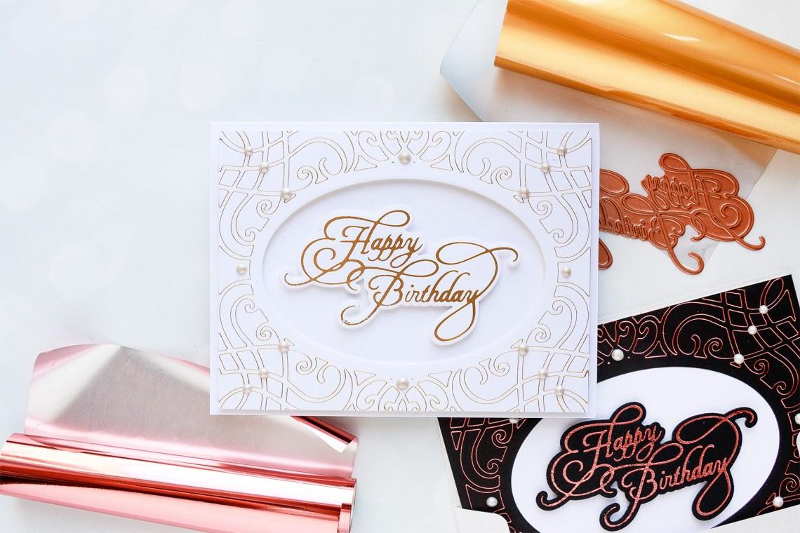 Spellbinders Glimmer Hot Foil System | Birthday Hot Foil Card Ideas. Video tutorial #spellbinders #glimmerhotfoilsystem #neverstopmaking