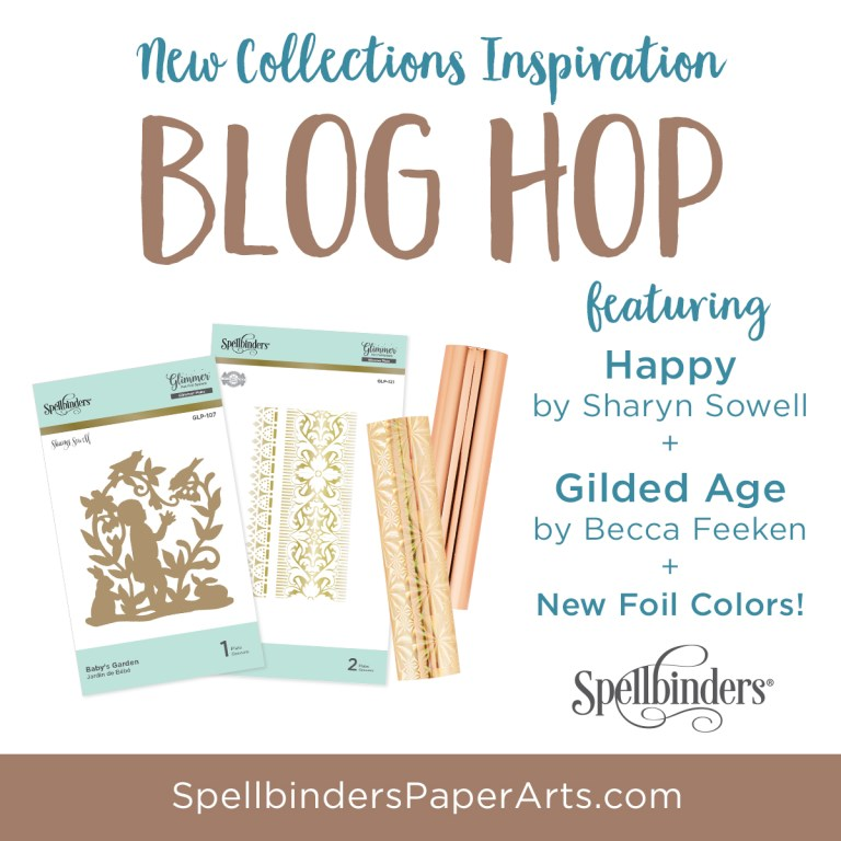 Spellbinders The Gilded Age + Happy Releases. Blog Hop + Giveaway