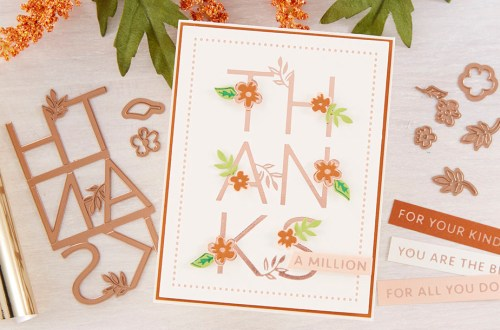 Spellbinders May 2020 Glimmer Hot Foil Kit of the Month is Here – Thanks a Million #Spellbinders #SpellbindersClubKits #NeverStopMaking #GlimmerHotFoilSystem