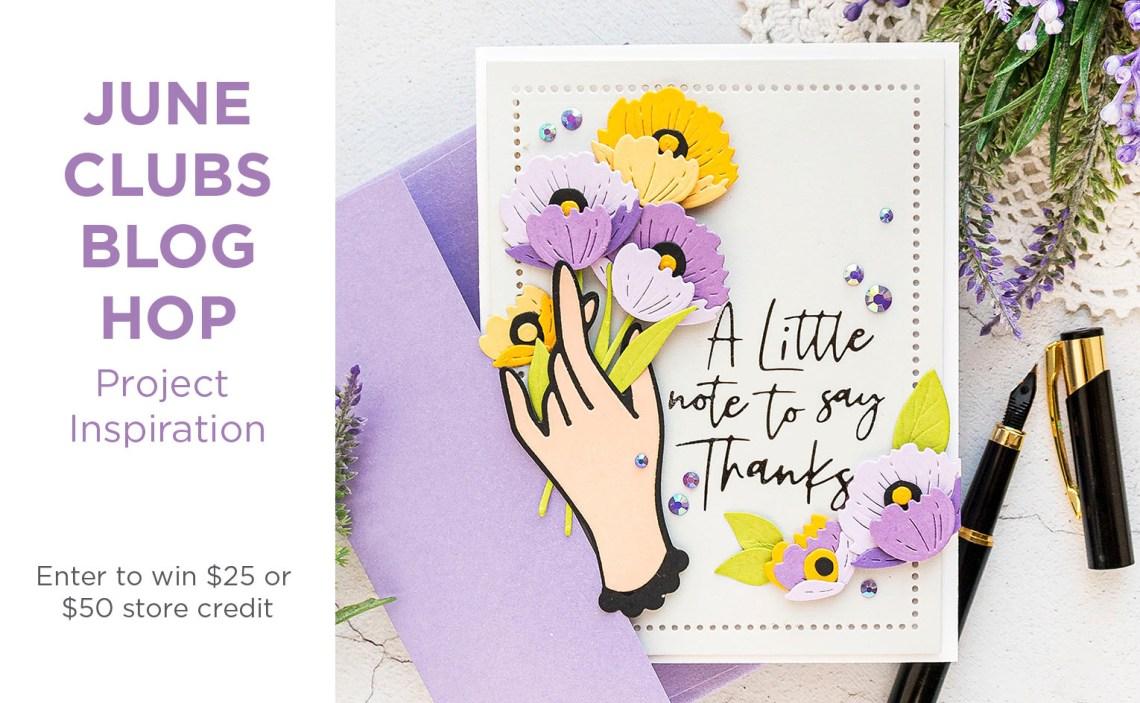 Spellbinders June 2020 Clubs Inspiration Blog Hop + Giveaways #NeverStopMaking #SpellbindersClubKits #Cardmaking #DieCutting #GlimmerHotFoilSystem