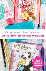 Get Artsy with Jane Davenport & Spellbinders!