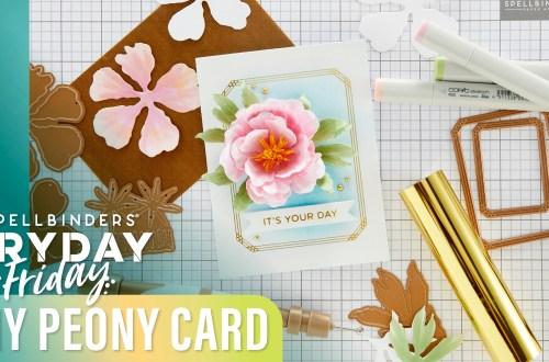 DIY Peony Card | Spellbinders Live