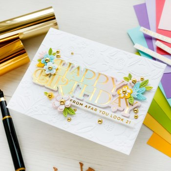 June 2021 Glimmer Hot Foil Kit of the Month is Here – Sweet & Snarky Birthday Wishes