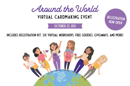 You Are Invited: Around The World Virtual Cardmaking Event!