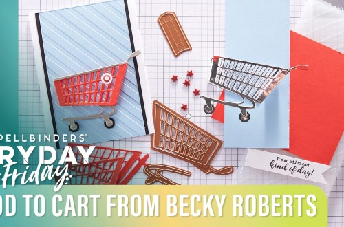 Add to Cart Collection | Spellbinders Live