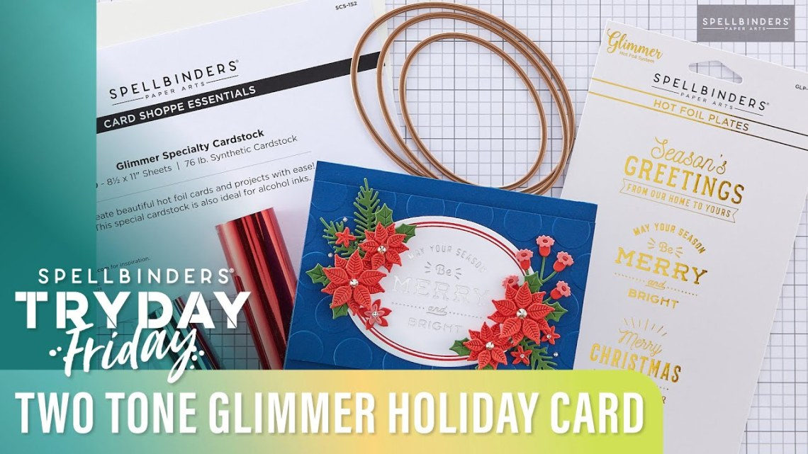Two Tone Glimmer Holiday Card | Spellbinders Live